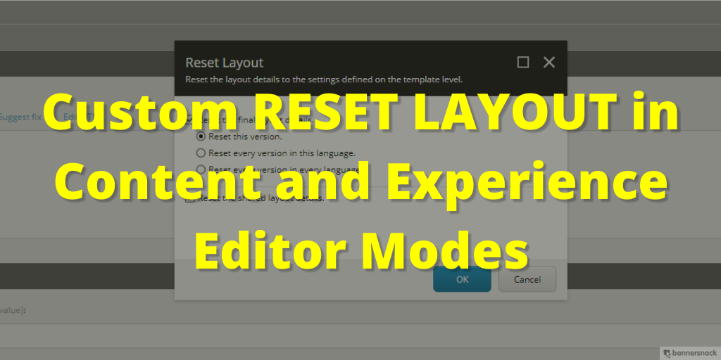 Custom-Reset-Layout-in-Content-and-Experience-Editor-Modes